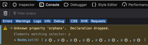 "Screenshot of the Firefox DevTools showing a CSS warnings in the Console of the form ""unknown property 'foo', declaration dropped."" The warning shows a list of nodes matching the selector with the erroneous rule."